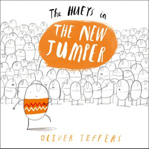 The New Jumper Hardcover  by Oliver Jeffers