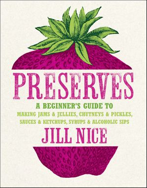 Preserves Hardcover  by Jill Nice