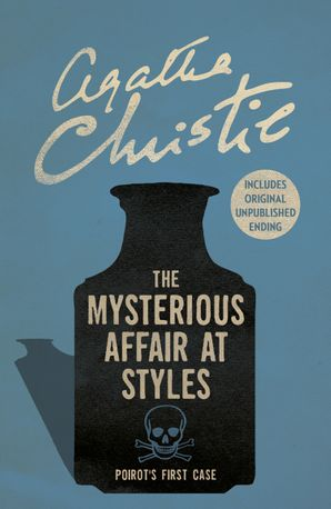 The Mysterious Affair at Styles (Poirot) eBook  by