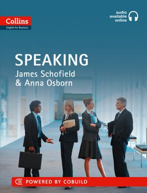 Business Speaking: B1-C2 (Collins Business Skills and Communication) Paperback First edition by James Schofield