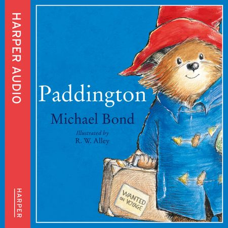 Paddington - Michael Bond, Illustrated by R. W. Alley, Read by Paul Vaughan