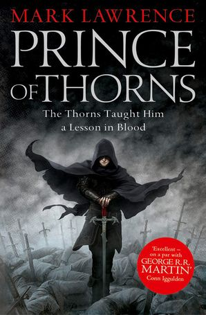 Prince of Thorns Paperback  by Mark Lawrence