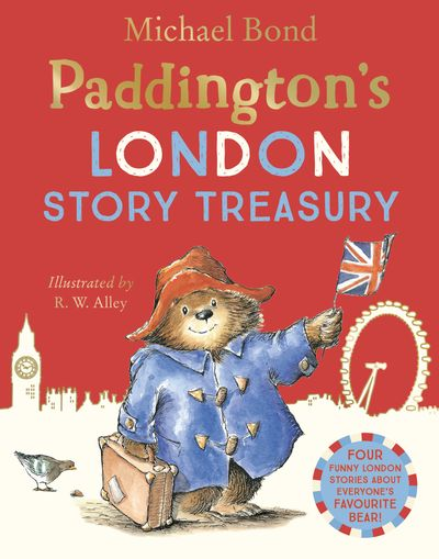 Paddington's London Treasury - Michael Bond, Illustrated by R.W. Alley