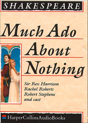 Much Ado About Nothing Download Audio Unabridged edition by William Shakespeare