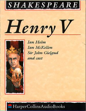Henry V Download Audio Unabridged edition by William Shakespeare