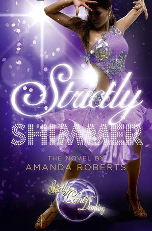 Shimmer (Strictly Come Dancing Novels)