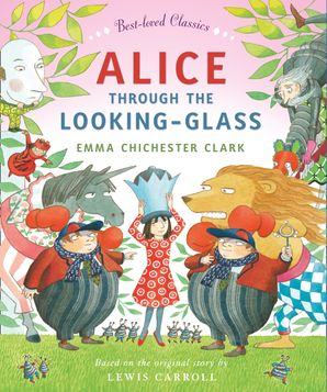 Alice Through the Looking Glass Hardcover  by