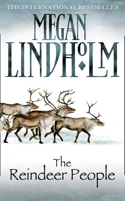 The Reindeer People - Megan Lindholm