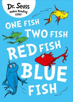 One Fish, Two Fish, Red Fish, Blue Fish (Dr. Seuss) Paperback  by Dr. Seuss