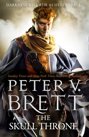 The Skull Throne (The Demon Cycle, Book 4) Paperback  by Peter V. Brett