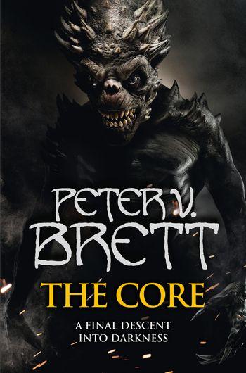 The Core - Peter V. Brett