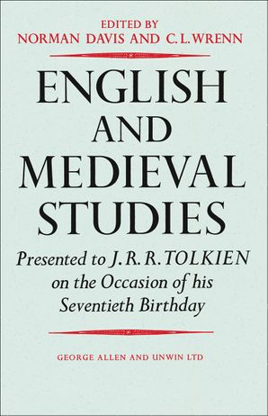english-and-medieval-studies-presented-to-j-r-r-tolkien-on-the-occasion-of-his-seventieth-birthday
