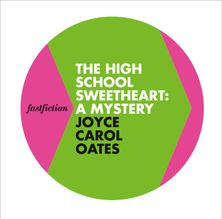 The High School Sweetheart: A Mystery (Fast Fiction)