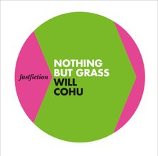 Nothing But Grass (Fast Fiction)