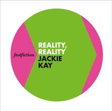 Reality, Reality (Fast Fiction)