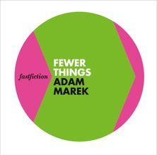 Fewer Things (Fast Fiction)