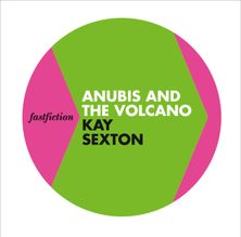 Anubis and the Volcano (Fast Fiction)