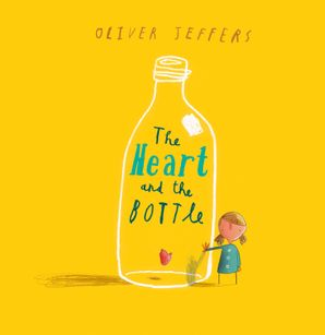 The Heart and the Bottle Hardcover Mini edition by