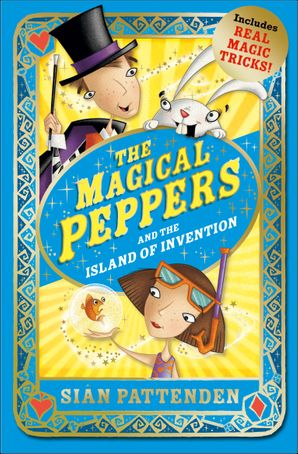 The Magical Peppers and the Island of Invention Paperback  by