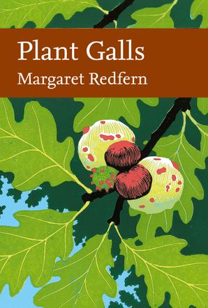 Plant Galls (Collins New Naturalist Library, Book 117) Hardcover Limited signed edition by Margaret Redfern