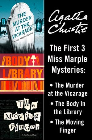 Miss Marple 3-Book Collection 1: The Murder at the Vicarage, The Body in the Library, The Moving Finger eBook  by Agatha Christie