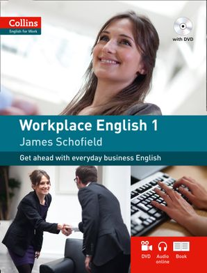 Workplace English 1: A1-A2 (Collins English for Work)  First edition by
