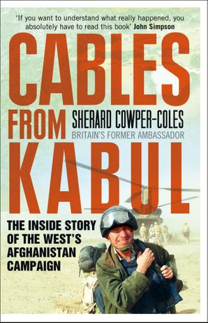 Cables from Kabul Paperback  by