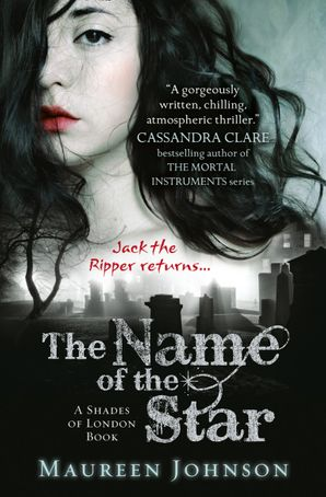The Name of the Star (Shades of London, Book 1) eBook  by