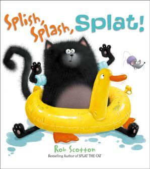 SPLISH, SPLASH, SPLAT Paperback  by Rob Scotton