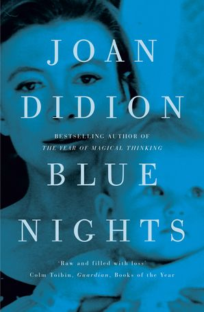 Blue Nights Paperback  by Joan Didion