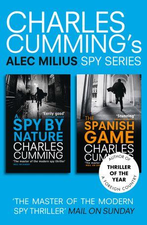 Alec Milius Spy Series Books 1 and 2 eBook  by Charles Cumming