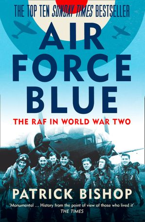 Air Force Blue Paperback  by Patrick Bishop