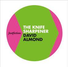 The Knife Sharpener (Fast Fiction)
