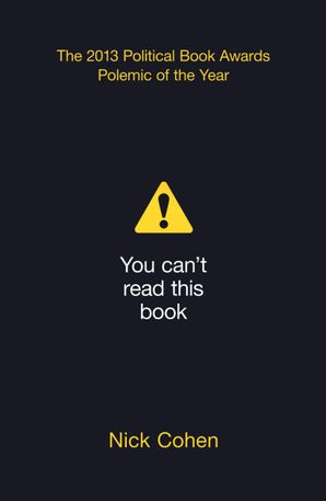 You Can't Read This Book: Censorship in an Age of Freedom