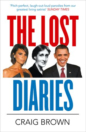The Lost Diaries Paperback  by Craig Brown