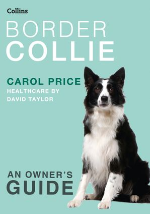 Border Collie Paperback Relaunch edition by Carol Price