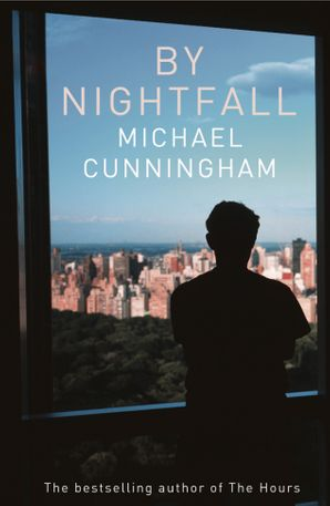By Nightfall Paperback  by Michael Cunningham