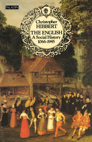 The English: A Social History, 1066–1945 (Text Only) eBook  by