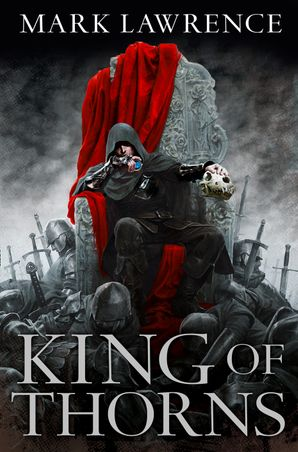 King of Thorns Paperback  by Mark Lawrence