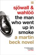 The Man Who Went Up in Smoke (A Martin Beck Novel, Book 2)