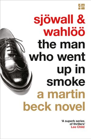 The Man Who Went Up in Smoke (A Martin Beck Novel, Book 2) Paperback  by Maj Sjöwall