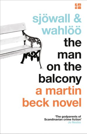 The Man on the Balcony (A Martin Beck Novel, Book 3) Paperback  by Maj Sjöwall