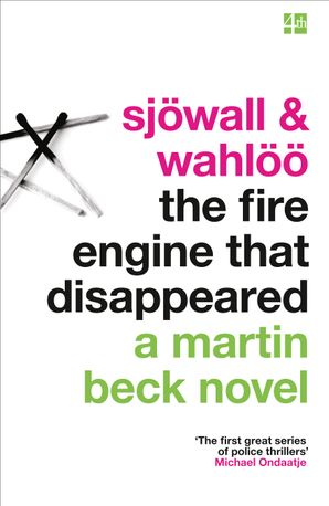 The Fire Engine That Disappeared (A Martin Beck Novel, Book 5) Paperback  by Maj Sjöwall