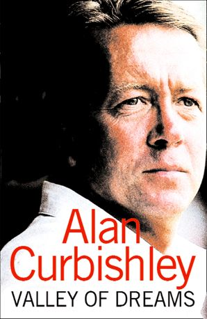 Valley of Dreams (Text Only) eBook  by Alan Curbishley