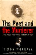 The Poet and the Murderer: A True Story of Verse, Violence and the Art of Forgery (Text Only)