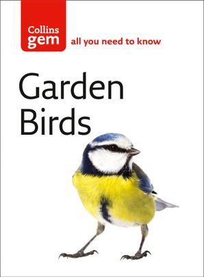 Garden Birds (Collins Gem) eBook  by Stephen Moss