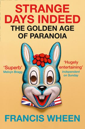 Strange Days Indeed: The Golden Age of Paranoia eBook  by
