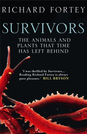 Survivors: The Animals and Plants that Time has Left Behind (Text Only) eBook  by