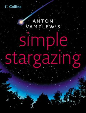 Simple Stargazing eBook  by Anton Vamplew