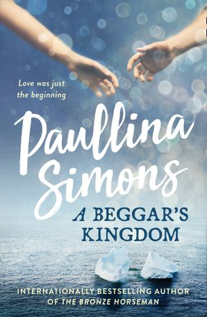 A Beggar's Kingdom (End of Forever) Paperback  by Paullina Simons